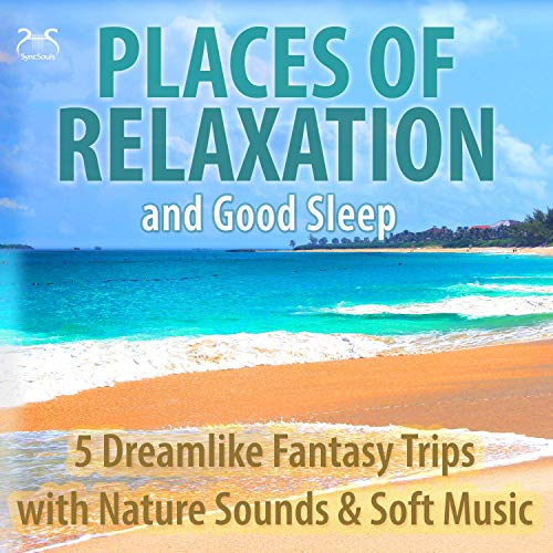 Places of Relaxation and Good Sleep Audiobook By Franziska Diesmann, Torsten Abrolat cover art
