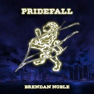 Pridefall Audiobook By Brendan Noble cover art