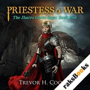 Priestess of War Audiobook By Trevor H. Cooley cover art