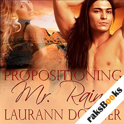 Propositioning Mr. Raine Audiobook By Laurann Dohner cover art