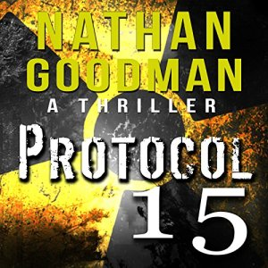 Protocol 15 Audiobook By Nathan Goodman cover art