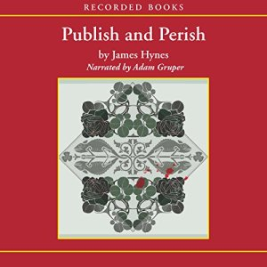 Publish and Perish Audiobook By James Hynes cover art