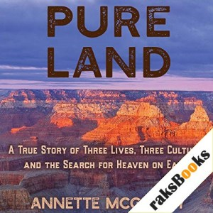 Pure Land Audiobook By Annette McGivney cover art