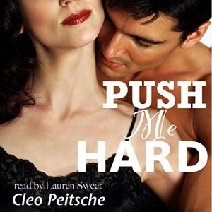 Push Me Hard Audiobook By Cleo Peitsche cover art