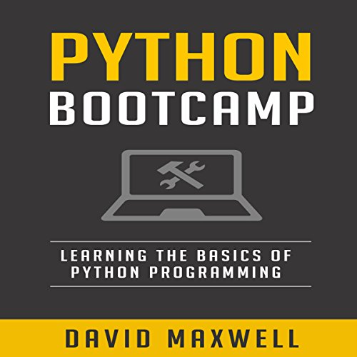 Python Bootcamp Audiobook By David Maxwell cover art