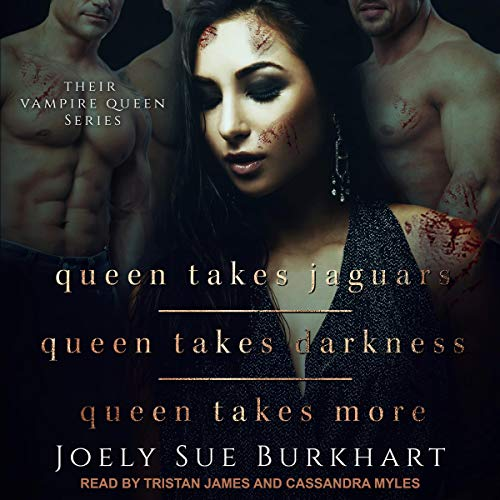 Queen Takes Jaguars, Queen Takes Darkness, & Queen Takes More Audiobook By Joely Sue Burkhart cover art