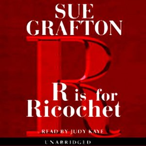R is for Ricochet Audiobook By Sue Grafton cover art