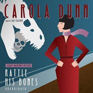 Rattle His Bones Audiobook By Carola Dunn cover art