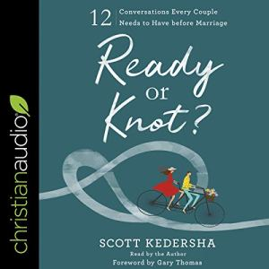 Ready or Knot? Audiobook By Scott Kedersha cover art