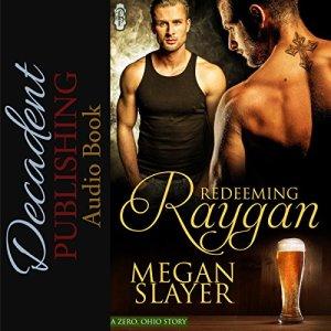 Redeeming Raygan Audiobook By Megan Slayer cover art