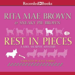 Rest in Pieces Audiobook By Rita Mae Brown cover art
