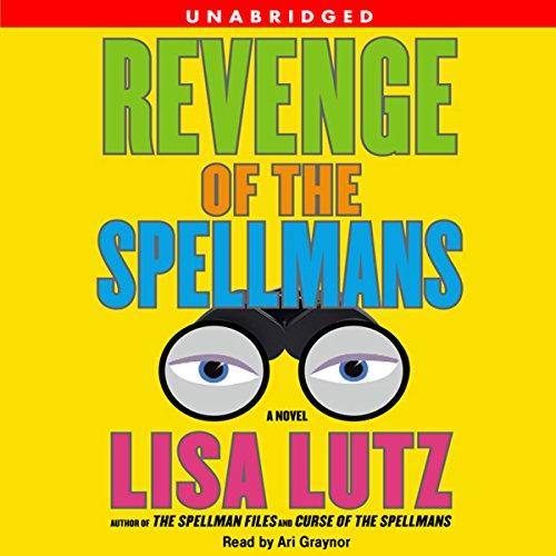 Revenge of the Spellmans Audiobook By Lisa Lutz cover art
