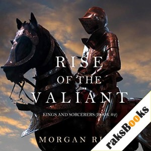 Rise of the Valiant Audiobook By Morgan Rice cover art