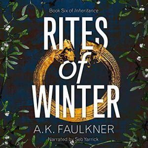 Rites of Winter Audiobook By AK Faulkner cover art