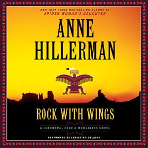 Rock with Wings Audiobook By Anne Hillerman cover art