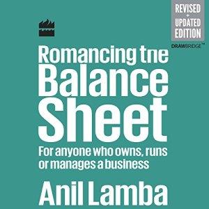 Romancing the Balance Sheet Audiobook By Anil Lamba cover art