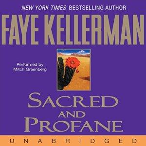 Sacred and Profane Audiobook By Faye Kellerman cover art