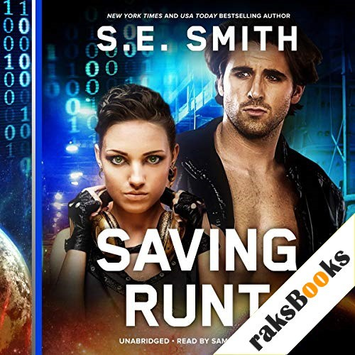 Saving Runt Audiobook By S.E. Smith cover art
