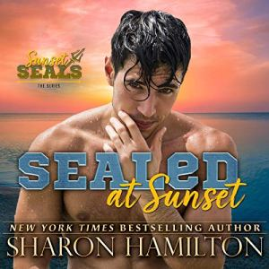 SEALed at Sunset Audiobook By Sharon Hamilton cover art