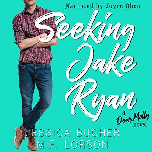 Seeking Jake Ryan Audiobook By M.F. Lorson, Jessica Bucher cover art