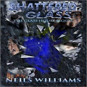 Shattered Glass Audiobook By Neils Williams cover art
