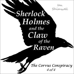 Sherlock Holmes and the Claw of the Raven Audiobook By Ian Shimwell cover art