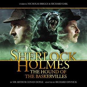 Sherlock Holmes - The Hound of the Baskervilles (Dramatized) Audiobook By Arthur Conan Doyle, Richard Dinnick cover art