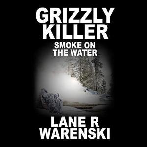 Smoke on the Water Audiobook By Lane R. Warenski cover art