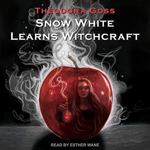 Snow White Learns Witchcraft Audiobook By Theodora Goss cover art