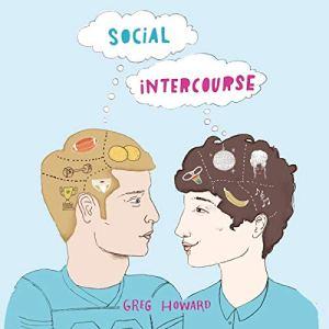Social Intercourse Audiobook By Greg Howard cover art
