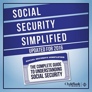 Social Security Simplified Audiobook By ClydeBank Finance cover art