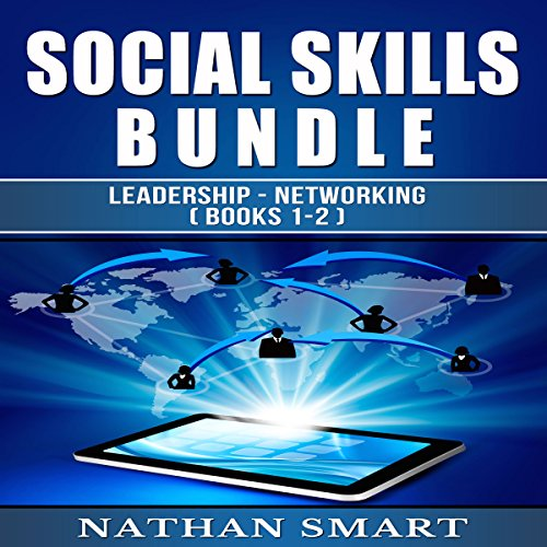 Social Skills: Leadership - Networking Audiobook By Nathan Smart cover art