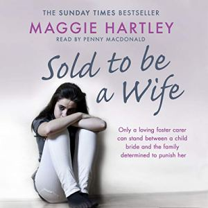 Sold to Be a Wife Audiobook By Maggie Hartley cover art
