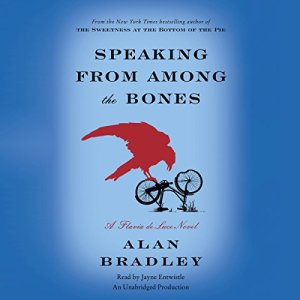 Speaking from Among the Bones Audiobook By Alan Bradley cover art
