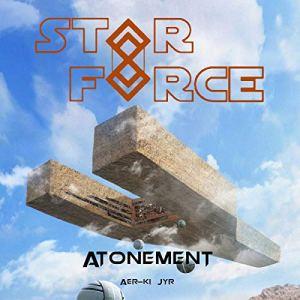 Star Force: Atonement Audiobook By Aer-ki Jyr cover art