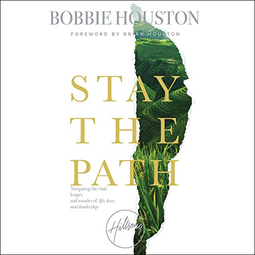 Stay the Path Audiobook By Bobbie Houston cover art
