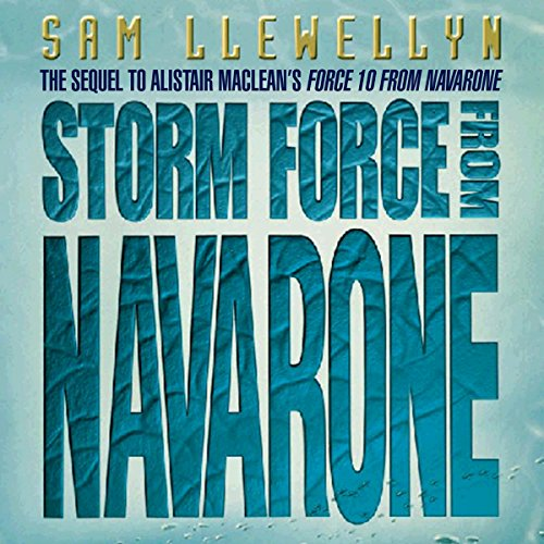 Storm Force from Navarone Audiobook By Sam Llewellyn cover art