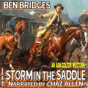 Storm in the Saddle Audiobook By Ben Bridges cover art