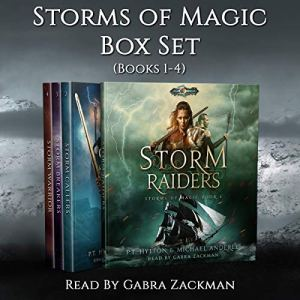 Storms of Magic Boxed Set: Storm Raiders, Storm Callers, Storm Breakers, Storm Warrior Audiobook By PT Hylton, Michael Anderle cover art