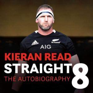 Straight 8 Audiobook By Kieran Read cover art