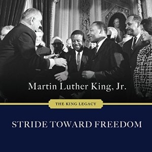 Stride Toward Freedom: The Montgomery Story Audiobook By Martin Luther King Jr. cover art