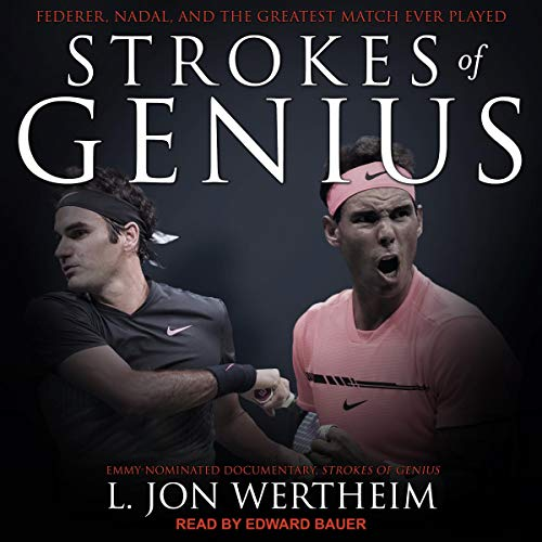 Strokes of Genius Audiobook By L. Jon Wertheim cover art