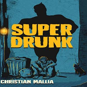 SuperDrunk Audiobook By Christian Mallia cover art