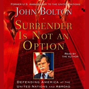 Surrender Is Not an Option Audiobook By John Bolton cover art