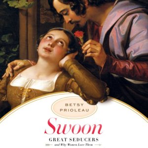 Swoon Audiobook By Betsy Prioleau cover art