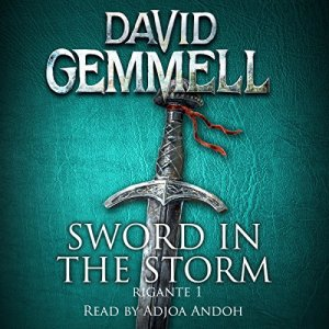 Sword in the Storm Audiobook By David Gemmell cover art
