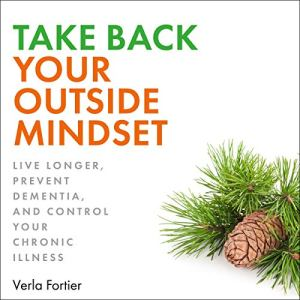 Take Back Your Outside Mindset Audiobook By Verla Fortier cover art