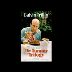 Tales from The Tummy Trilogy Audiobook By Calvin Trillin cover art
