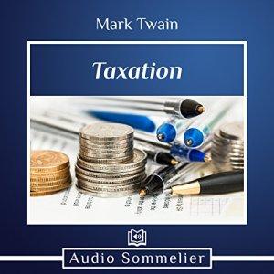 Taxation Audiobook By Mark Twain cover art
