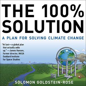 The 100% Solution Audiobook By Solomon Goldstein-Rose cover art